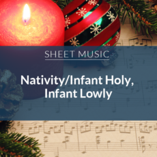 Infant Holy / Infant Lowly